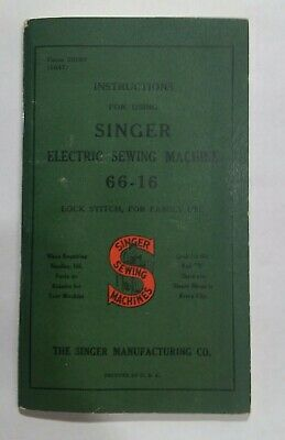VINTAGE 1940's SINGER SEWING MACHINE MODEL NO. 66-16 INSTRUCTION MANUAL BOOKLET