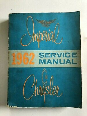 Chrysler Imperial Service Manual 1962 Le Baron Newport New Yorker 300 etc