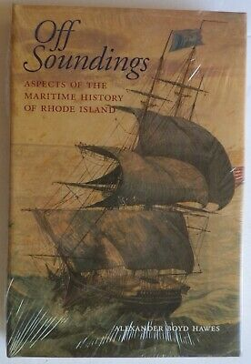 OFF SOUNDINGS Aspects of the Maritime History of Rhode Island hardcover Pirates