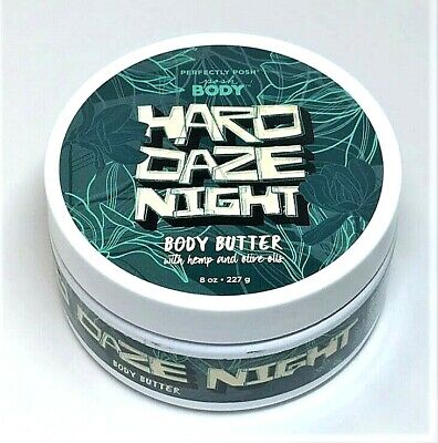 Perfectly Posh ~ Hard Daze Night ~ Body Butter with Hemp and Olive Oils