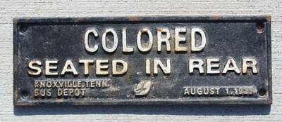 Cast Iron Bus Segregation Sign Colored Seated In Rear Knoxville
