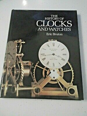 STUNNING : HISTORY of CLOCKS and WATCHES by ERIC BURTON - A WONDERFUL BOOK.