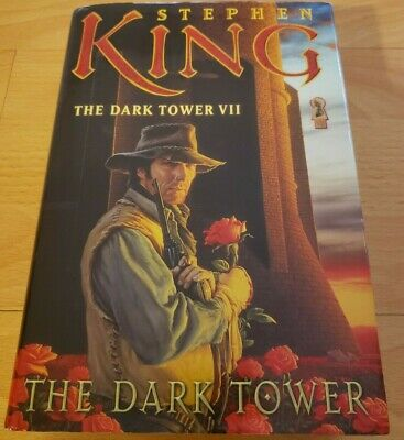 The Dark Tower Bk. 7 by Stephen King (2004, Hardcover) 1st Edition 1 Printing