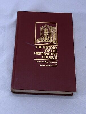 The History of The First Baptist Church Jackson Mississippi