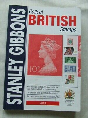 Stanley Gibbons Stamp Catalogue- Collect British Stamps 2013