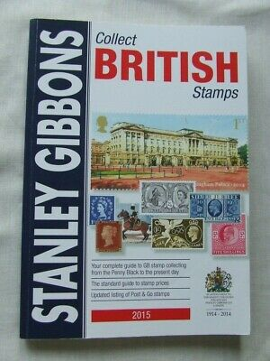 Stanley Gibbons Stamp Catalogue- Collect British Stamps 2015