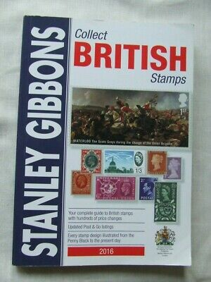 Stanley Gibbons Stamp Catalogue- Collect British Stamps 2016