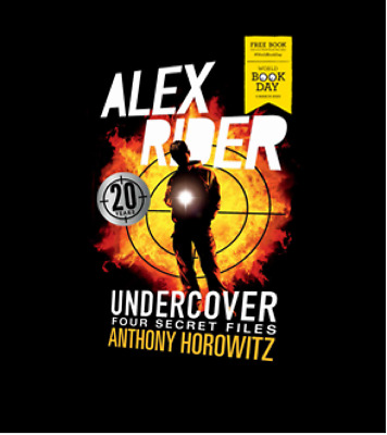 Alex Rider Undercover Four Secret Files by Anthony Horowitz World Book Day 2020