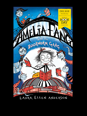 Amelia Fang and the Bookworm Gang by Anderson - World Book Day 2020 Small edn