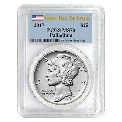 2017 $25 1 Ounce Palladium Eagle PCGS MS 70 - First Day of Issue FDOI