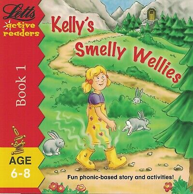 Children's Phonics Story Book: Letts Active Readers: Kelly's Smelly Wellies