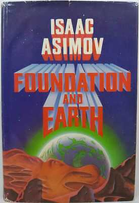 Isaac Asimov: Foundation and Earth 1st Edition