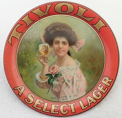 Antique Tivoli August Lang San Francisco California Advertising Beer Tip Tray