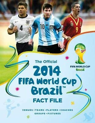 The Official 2014 FIFA World Cup Brazil Fact File, Keir Radnedge, Very Good, Har