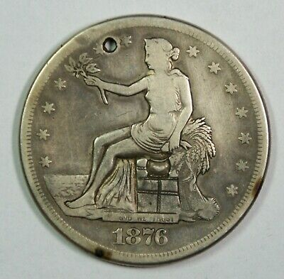 Potty Coin – 1876-S Trade Dollar Beautiful Engraving From Large Collection Holed