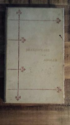 SHAKESPEARE AS AN ANGLER by Rev. H. N. Ellacombre, 1883