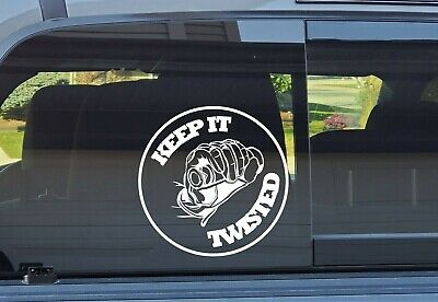"""Keep It Twisted"" Decal **FREE SHIPPING**"