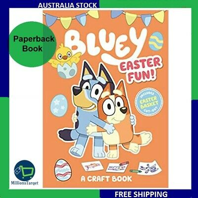 Bluey: Easter Fun!: A Craft Book By Bluey Paperback Book BRAND NEW FREE SHIPPING