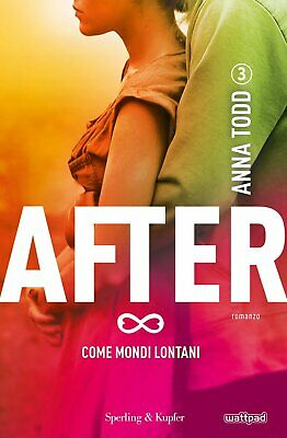 After 3: Come Mondi Lontani - Anna Todd - Ebook - PDF - EPUB