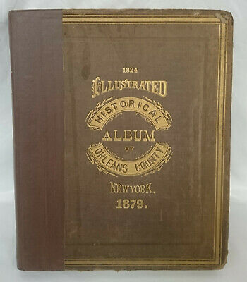 1879 Historical Album of Orleans County Engravings Scenery Residences Portraits