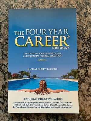 The Four Year Career Sixth Edition Byt Richard Bliss Brooke