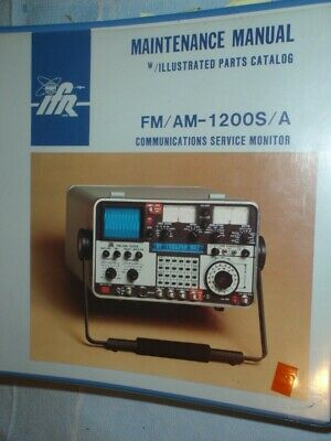 IFR FM//AM 1200S//A COMMUNICATIONS MONITOR SERVICE MANUAL **ON 32 LB PAPER**