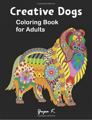 Coloring Book Creative Dogs With Relaxing Designs Therapy Relax for Adults