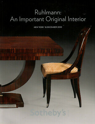 RUHLMANN An Important Original Interior SOTHEBY'S 20th Century Decorative 2010