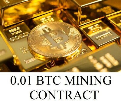 0.01 BTC SHA256 Mining Contract To Your Wallet Cryptocurrency/Bitcoin Antminer