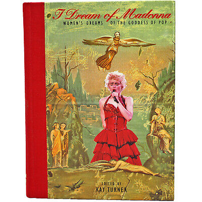 I Dream of Madonna, Women's Dreams of the Goddess of Pop, Kay Turner 0002552574