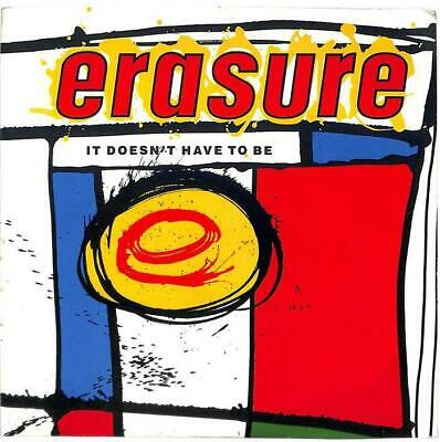 """Erasure - It Doesn't Have To Be - 7"""" Record Single"""