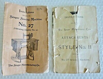 sINGER SEWING MACHINE #27 & ATTACHMENT STYLE #11 INSTRUCTIONS BOOKLET neocurio
