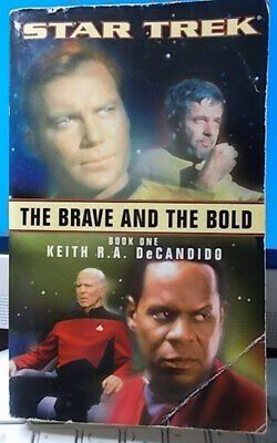 STAR TREK THE BRAVE AND THE BOLD (DeCandido) Book One 2002