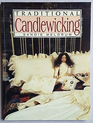 Traditional Candlewicking by Sandie Meldrum - AS NEW
