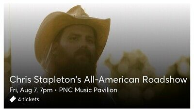 4 Tickets Chris Stapleton 8/7/20 PNC Music Pavilion - Charlotte, NC 5TH ROW ISLE