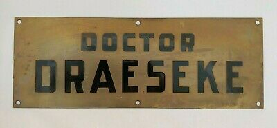 Vintage Brass DOCTOR DRAESEKE Nameplate Plaque Sign by W.R. Creech