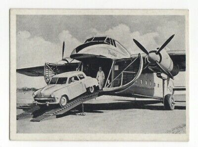 Wonders of the Air Comic Cards. Loading a motor car onto the Bristol Freighter
