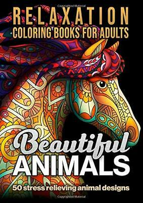 Beautiful Animals: Relaxation coloring books for adults:Paperback  March 18,2020