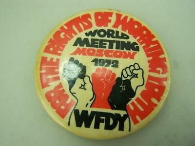 """1972 pin back badge Moscow world meeting """"For the rights of working youth""""   163"""