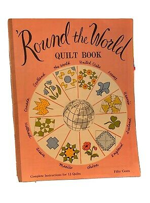 Vintage Round The World Quilt Book Instructions For 12 Quilts