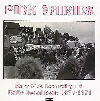 The Pink Fairies - Rare Live Recordings - ID2z - CD - New