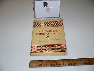 The Indians of the VERMILION VALLEY Informative Book 1960s 70s Vintage