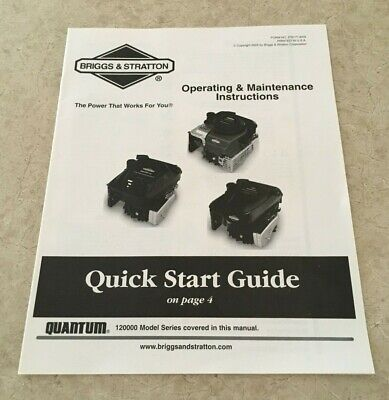 Briggs & Stratton Quantum Model 120000 Operating & Maintenance Instructions