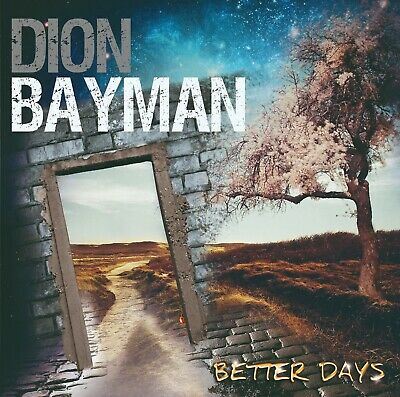 Dion Bayman - Better Days CD (New, sealed)