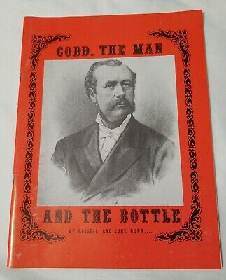 Codd. the man and the bottle by Russell & June dunn 1987