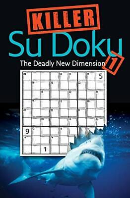 Killer Sudoku 1: The Deadly New Dimension, Paperback  by Collins Uk Staff