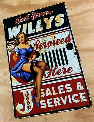 "JEEP WILLYS Sales Service Pin Up Distressed Looking Aluminum Metal Sign 12""x18"""