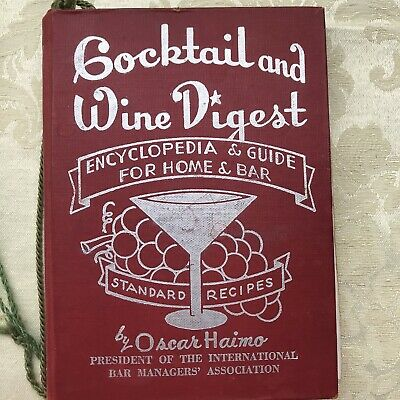 Cocktail and Wine Digest, Vintage Cocktail Book, 1948, Oscar Haimo, Signed