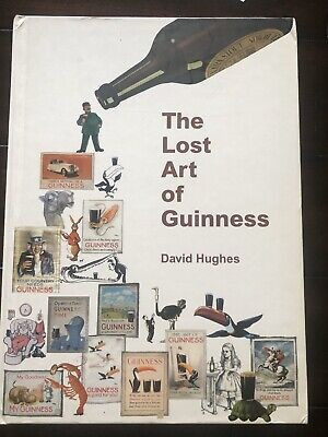 The Lost Art of Guinness -1 of 150 collectors copy- John Gilroy - Guinness Beer