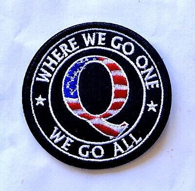 Q ANON WWG1WGA Patch Iron On WHERE WE GO ONE WE GO ALL Military Army Qanon Trump